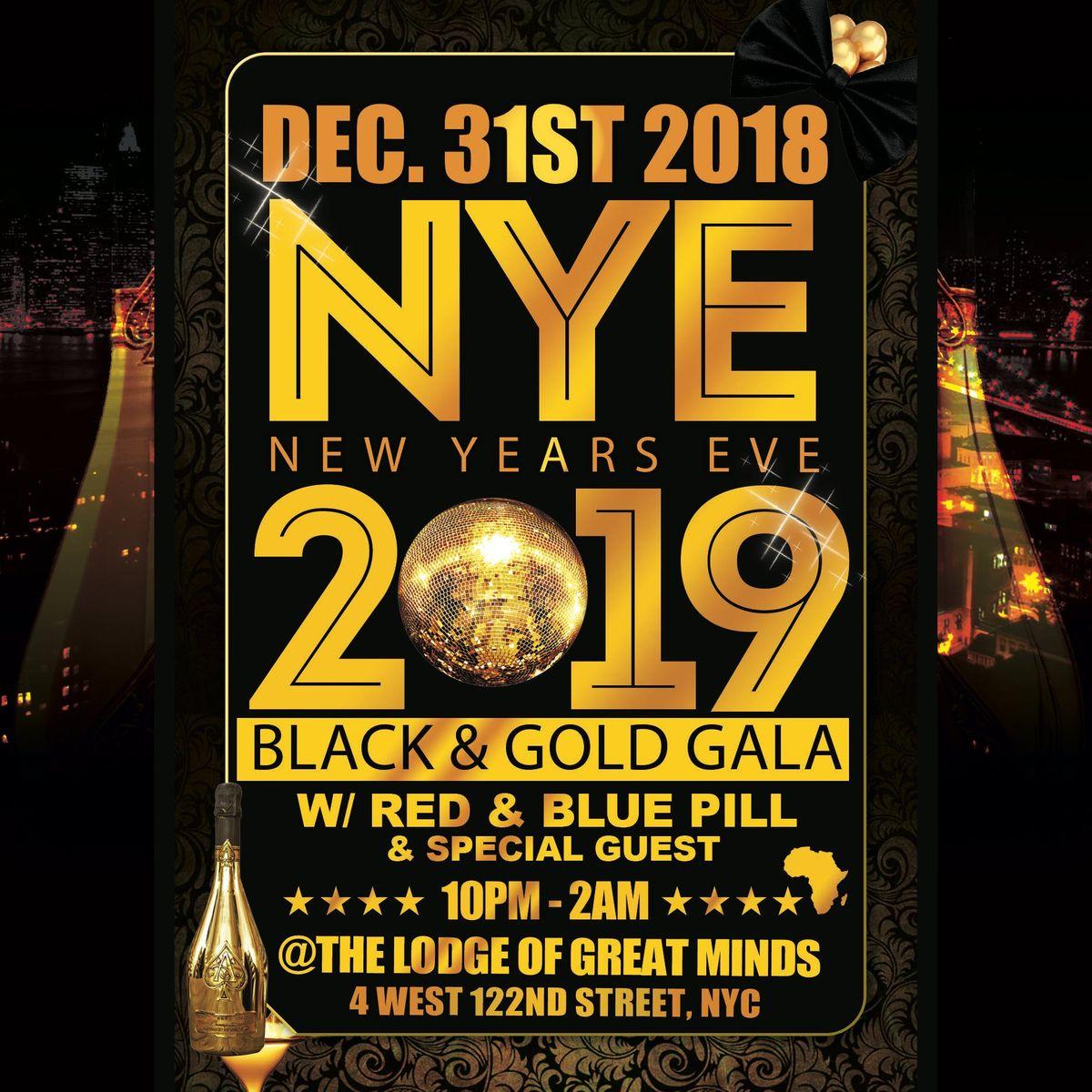 NYE BLACK & GOLD GALA wRED PILL BLUE PILL & FRIENDS