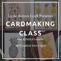 Cardmaking class with Kim Best Creative