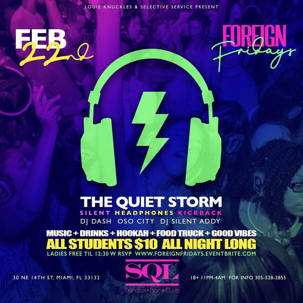 Foreign Fridays Quiet Storm Headphones Party