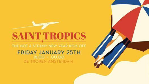 Saint Tropics  25 JAN  De Tropen