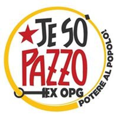 Ex OPG Occupato - Je so' pazzo