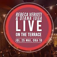 Rebeca Verioti &amp Diana Iuga LIVE On The Terrace