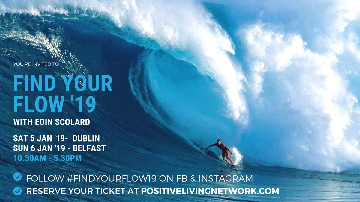Find Your Flow 19 with Eoin Scolard