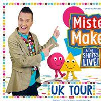 Mister Maker &amp The Shapes Live (Litchfield)