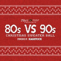 80s VS 90s  Ugly Christmas Sweater Ball at Majestic