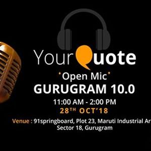 YourQuote Open Mic Gurugram 10.0
