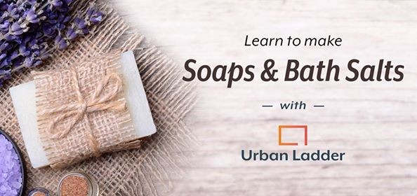 Learn to make Soaps & Bath Salts
