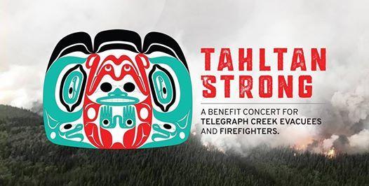 Tahltan Strong Benefit Concert for Telegraph Creek