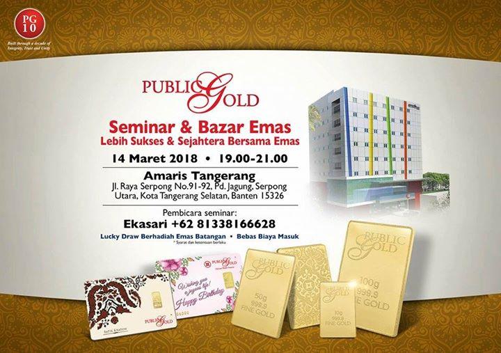 Seminar Dan Bazaar Emas Public Gold At Hotel Amaris Tangcity Tangerang