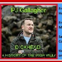 Comedian PJ Gallagher new show Dickhead