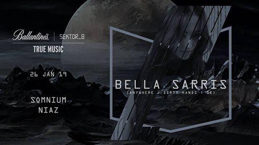 Sektor8 x Ballantines TRUE MUSIC Presents BELLA SARRIS