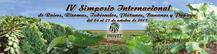 IV Simposio Internacional de Races Rizomas Tubrculos