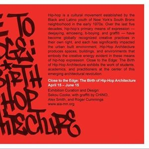 Close to the Edge The Birth of Hip Hop Architecture Exhibition