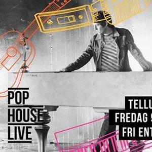 POP HOUSE Live  Tellus