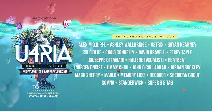 U4RIA Trance Festival Toronto 2018