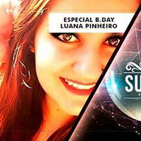 B-day - Luana Pinheiro