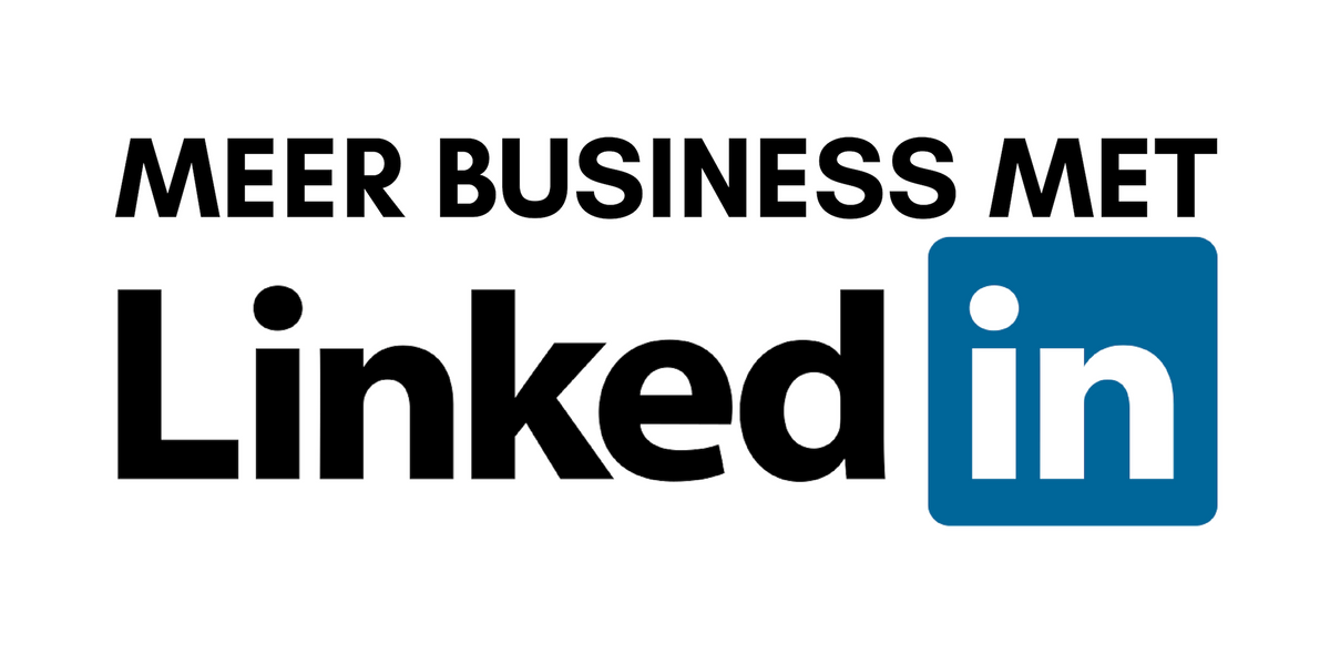 Meer Business met LinkedIn