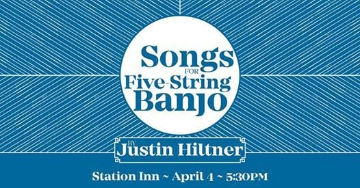 Songs for Five-String Banjo by Justin Hiltner at Station Inn, Tennessee