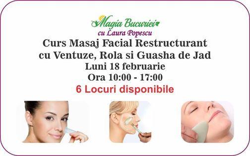 Curs Masaj Facial Restructurant cu VentuzeGuasha de Jad