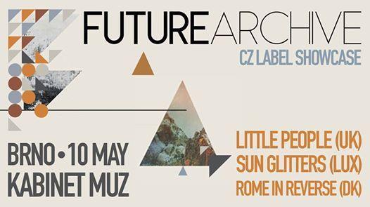 Future Archive pres. Little PeopleSun GlittersRome in Reverse