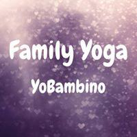 Family Yoga with YoBambino