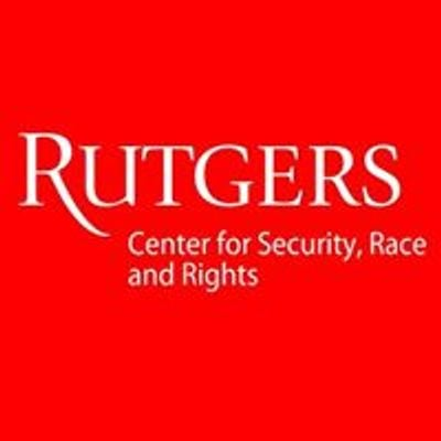Rutgers Center for Security, Race and Rights