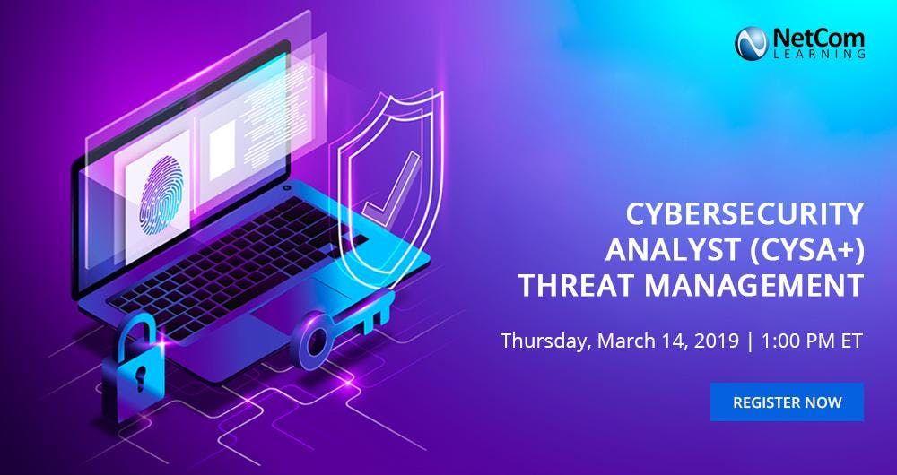 Webinar - Cybersecurity Analyst (CySA) Threat Management