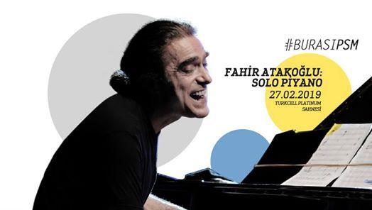 Fahir Atakolu Solo Piyano