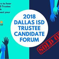 2018 Dallas ISD Trustee Candidate Forum