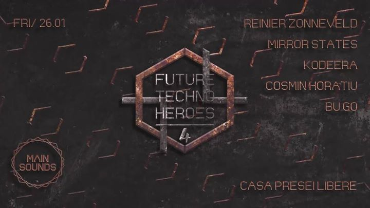 Future Techno Heroes 4 w Reinier Zonneveld Live at Casa Presei