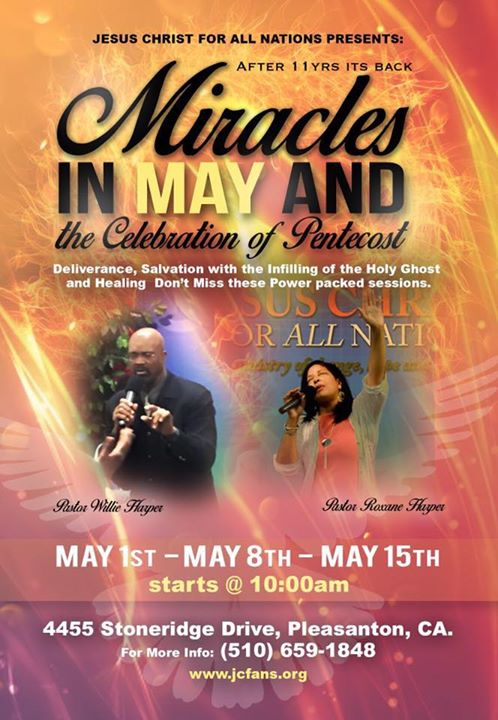 Miracles In May And The Celebration Of Pentecost At Jesus