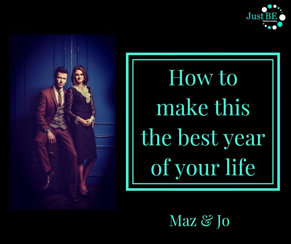 How To Make This The Best Year of Your Life