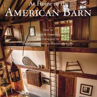 At Home in the American Barn a photographic presentation