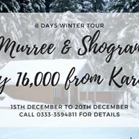 8 Days Snowfall Tour To Murree &amp Shogran