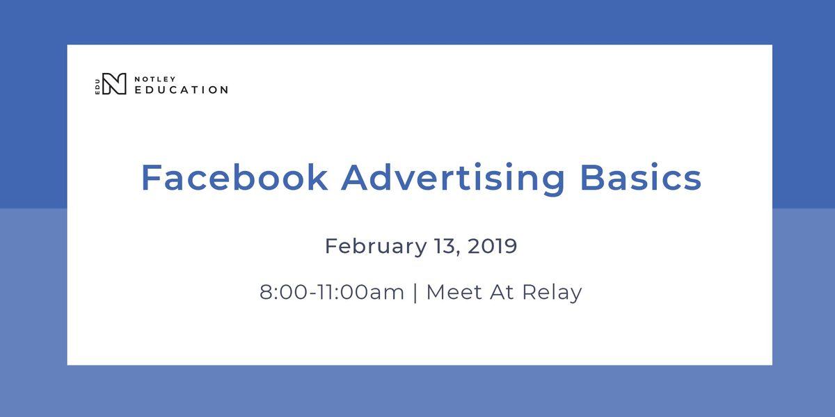 NotleyEDU Workshop Facebook Advertising Basics
