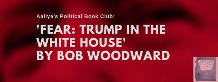 Aaliyas Political Book Club - Fear Trump in the White House