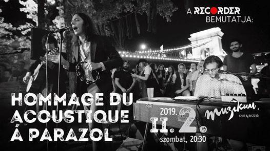 Hommage du acoustique  Parazol  Budapest Muzikum Klub