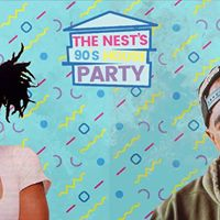 The Nests 90s House Party