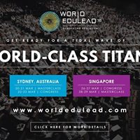 World EduLead 2018 (Masterclass)  Singapore