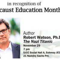 Robert Watson Ph.D. on The Nazi Titanic