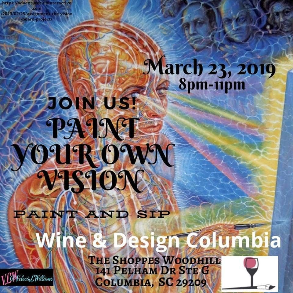 Paint Your Own Vision Paint And Sip At Wine Design Columbia
