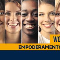 Workshop de Empoderamento Feminino - Mulher ao Mximo