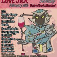 Love Sick Valentine Market Loft Party