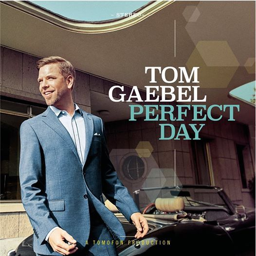 Tom Gaebel & His Orchestra - Perfect Day