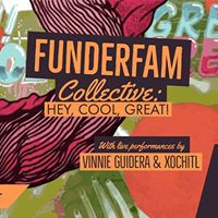 Funderfam Collective &quotHey Cool Great&quot