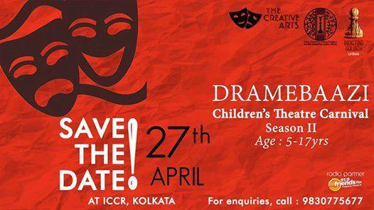 Dramebaazi - Season II - Childrens Theatre Carnival