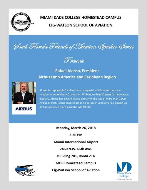 South Florida Friends Of Aviation Speaker Series At Miami Dade