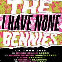 The Bennies plus Apologies I Have None &amp guests