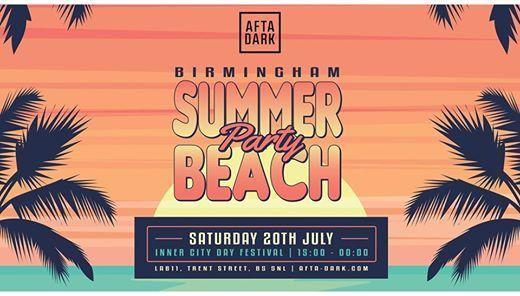 Afta Dark pres. The Birmingham Summer Beach Party