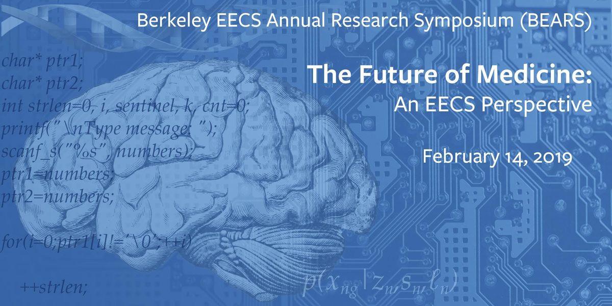 BEARS 2019 Berkeley EECS Annual Research Symposium